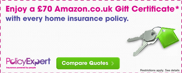 Receive A '£70 Amazon Gift Certificate when you purchase Any Home Insurance Package at Policy Expert