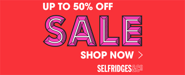 Up To 50% Off In The Selfridges Sale, Now On. Subject to terms and Conditions.