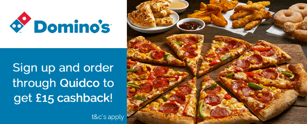 Sign up to Quidco & Claim a '£15 Bonus When You Order From Dominos!